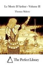 Le Morte d'Arthur - Volume II