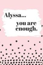 Alyssa You are Enough