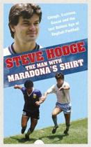 The Man With Maradona's Shirt