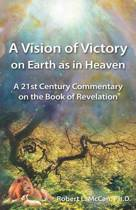 A Vision of Victory on Earth as in Heaven