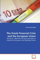 The Greek Financial Crisis and the European Union