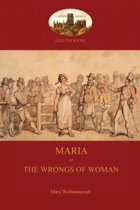 Maria, or the Wrongs of Woman (Aziloth Books)