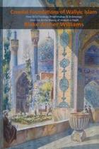 Creedal Foundations of Waliyic Islam