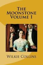 The Moonstone Volume 1
