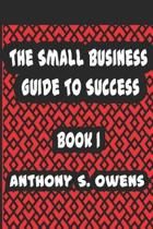 The Small Business Guide to Success