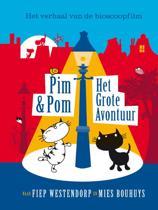 Pim & Pom - Het grote avontuur