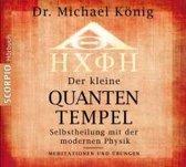 Der kleine Quantentempel - Meditationen und Übungen, CD