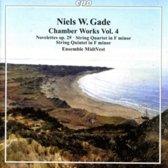 Niels W. Gade: Chamber Works, Vol. 4 - Novelettes, Op. 29; String Quartet in F minor; String Quintet in F minor