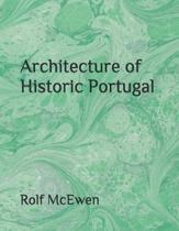Architecture of Historic Portugal