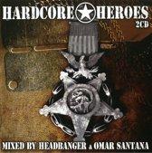Headbanger: Omar Santana – Hardcore Heroes