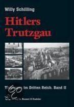 Hitlers Trutzgau. Thüringen im Dritten Reich 2