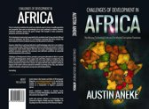 Challenges of Development in Africa: The Missing Technology Link, the Morbid Corruption Pandemic