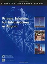 Private Solutions for Infrastructure in Angola