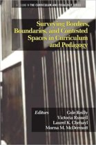Surveying Borders, Boundaries and Contested Spaces in Curriculum and Pedagogy