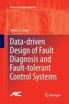 Data-driven Design of Fault Diagnosis and Fault-tolerant Control Systems
