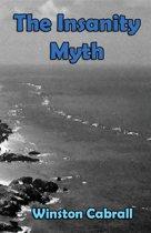 The Insanity Myth