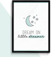 A4 Poster voor kinderkamer - Dream on little dreamer - mint - jongen - meisje - Babykamer