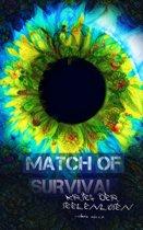 Match of Survival - Krieg der Seelenlosen