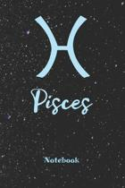Pisces Zodiac Sign Notebook: Astrology Journal, Horoscope Notepad, Notes, 120 Pages, blanc lined, 6'' x 9'' diary