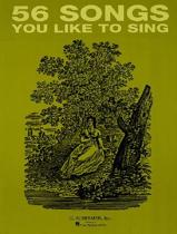 56 Songs You Like to Sing