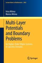 Multi-Layer Potentials and Boundary Problems