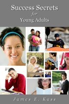 Success Secrets for Young Adults