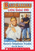 Karen's Telephone Trouble (Baby-Sitters Little Sister #86)