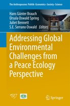 Addressing Global Environmental Challenges from a Peace Ecology Perspective