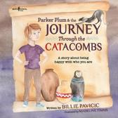 Parker Plum and the Journey Through the Catacombs