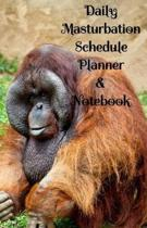 Daily Masturbation Schedule Planner & Notebook: The Perfect Gift Idea Adult Prank Gag Gifts, Novelty Joke Book Gift, Best Stocking Stuffer Ideas 110 p