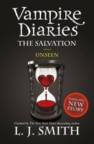 Vampire Diaries 11: The Salvation: Unseen