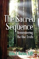 the Sacred Sequence: Remembering the One