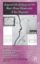 Temporal Lobe Epilepsy and the Mind-Brain Relationship: A New Perspective
