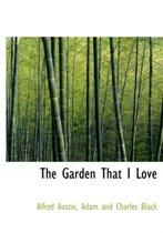 The Garden That I Love