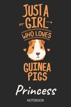 Just A Girl Who Loves Guinea Pigs - Princess - Notebook