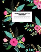 Primary Composition Notebook: Handwriting Practice Book for Kids Grades K-2 - Exquisite Preschool, Kinder, 1st and 2nd Grade Writing Journal School