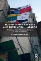 Humanitarian Rackets and their Moral Hazards