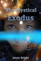 The Mystical Exodus