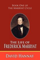 The Life of Captain Frederick Marryat
