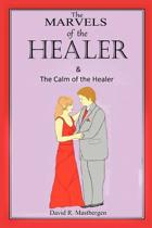 The Marvels of the Healer & the Calm of the Healer