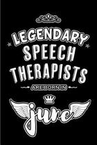 Legendary Speech Therapists are born in June