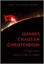 QUARKS, CHAOS EN CHRISTENDOM
