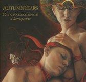 Convalescence - A Retrospective