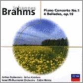 Brahms: Piano Concerto No. 1; 4 Ballades, Op. 10