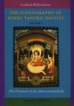 The Iconography of Hindu Tantric Deities (2 vols.)
