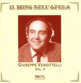 Il Mito Dell' Opera: Giuseppe Vendittelli - Vol.2