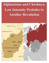Afghanistan and Chechnya