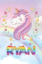 Ryan: Ryan Unicorn Notebook Rainbow Journal 6x9 Personalized Customized Gift For Someones Surname Or First Name is Ryan