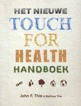Het nieuwe touch for health-handboek