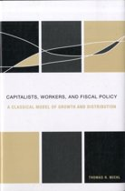 Capitalists, Workers, and Fiscal Policy